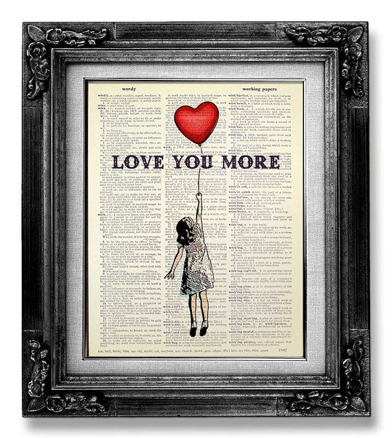 Love You More - Girl Room Decor, Love Poster, Unique WEDDING Gift idea, 1st First ANNIVERSARY Gift for Man, Unique ENGAGEMENT Gift Boyfriend