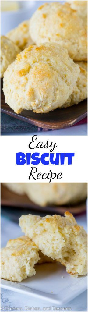Easy Biscuit Recipe | Dinners, Dishes & Desserts