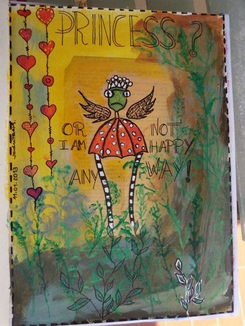 Mixed media .... Princess or not, I am happy!! :)