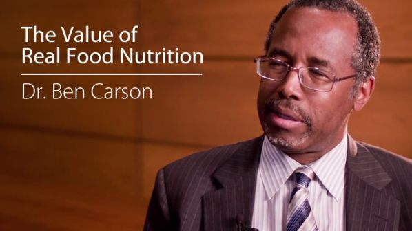 Dr. Ben Carson On The Value of Real Food Nutrition