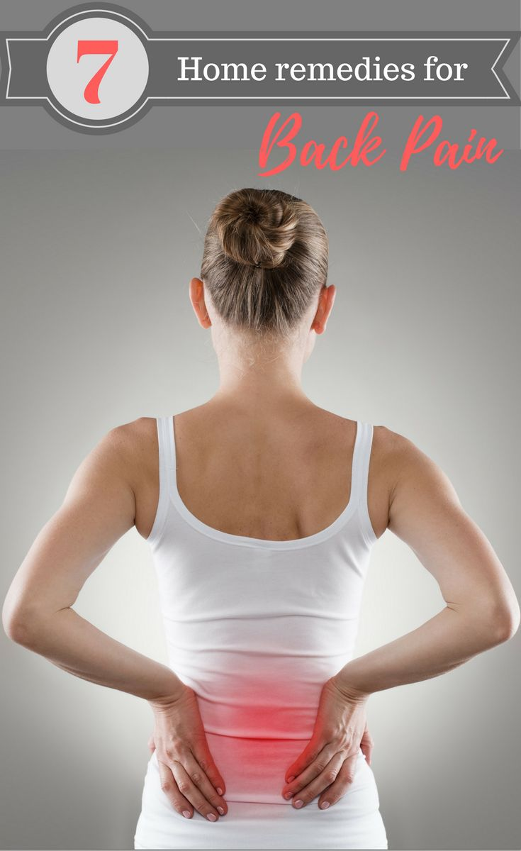 7 Home remedies for back pain that actually help!