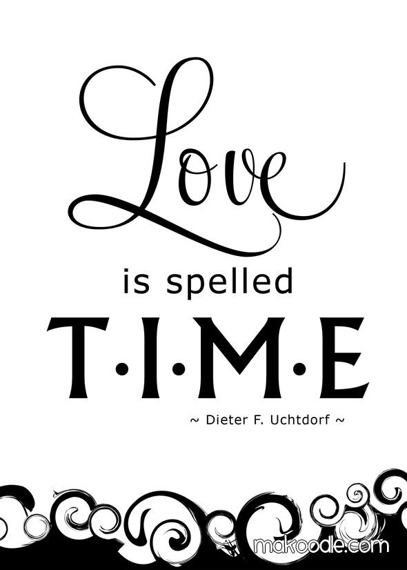 love is spelled t.i.m.e