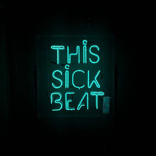 The 'This Sick Beat' Neon Sign