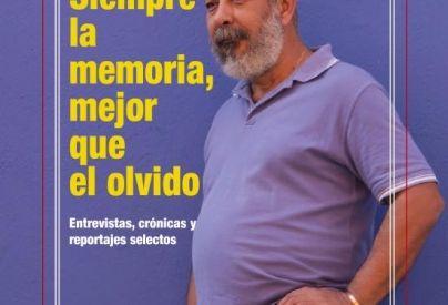 Nuevo libro de Leonardo Padura: Siempre la memoria, mejor que el olvido