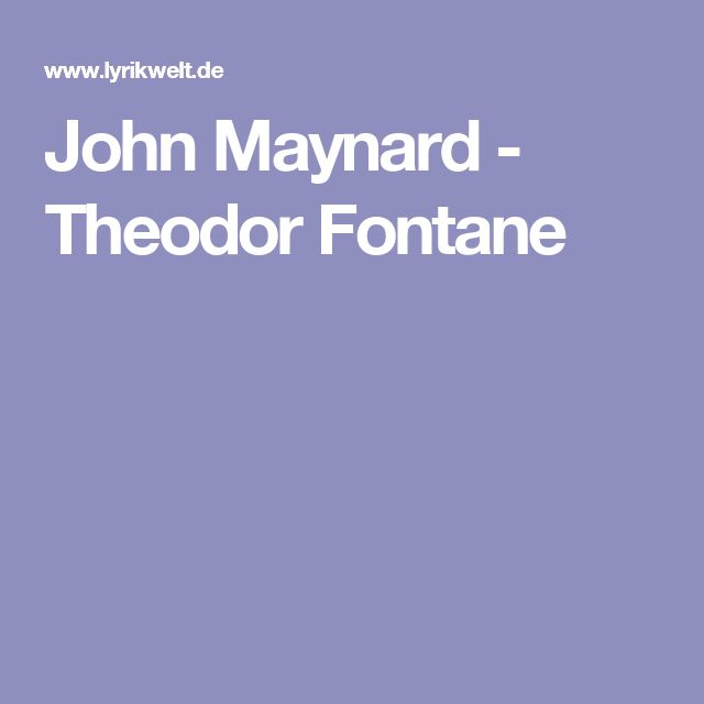 John Maynard - Theodor Fontane