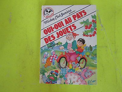 Livre / Oui Oui Au Pays Des Jouets / Mickey Club Juniors / E.Blyton/1984 /  B4e2