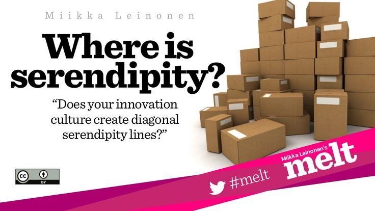 Where is serendipity? by Miikka Leinonen via slideshare