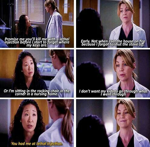 """""""You had me at lethal injection."""" Meredith and Cristina :)"""