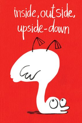 Inside, Outside, Upside-Down: A Sweet Children's Book About Understanding the World Through Relative Positions