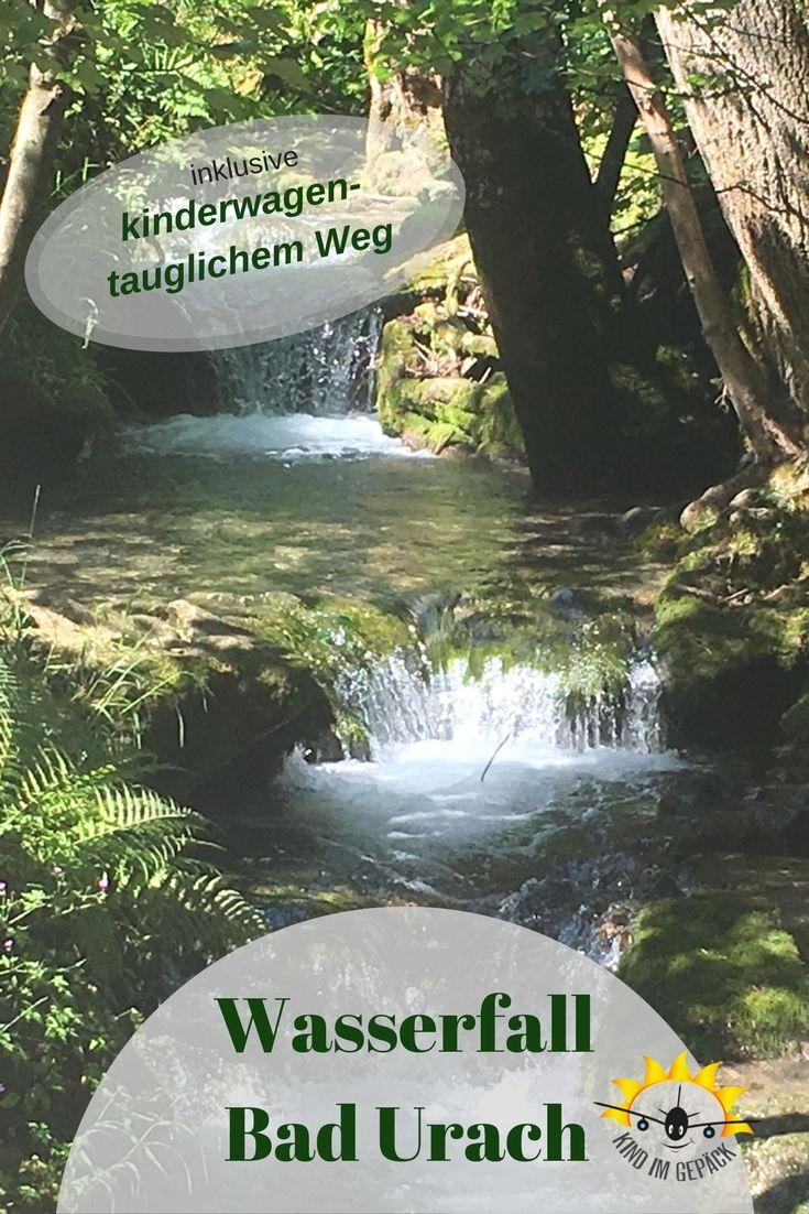 Familien - Ausflug nach Bad Urach. Schöne Wanderung zum Wasserfall Bad  Urach  und Richtung Gütersteiner Wasserfälle. Super für Familien mit Kleinkind und kinderwagentauglich.