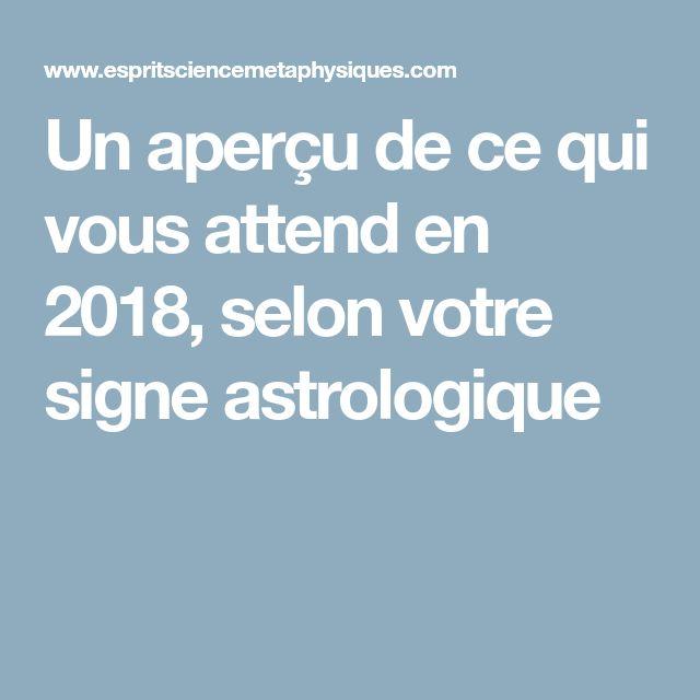 Un aperçu de ce qui vous attend en 2018, selon votre signe astrologique
