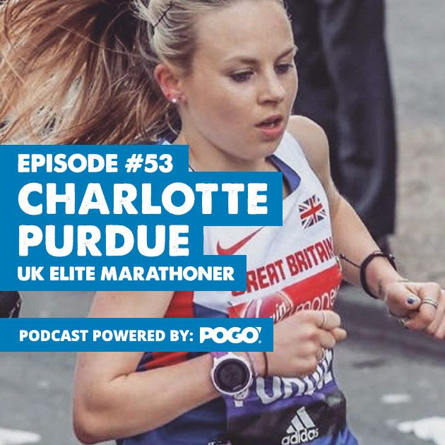 The Physical Performance Show: Charlotte Purdue – UK Elite Marathoner
