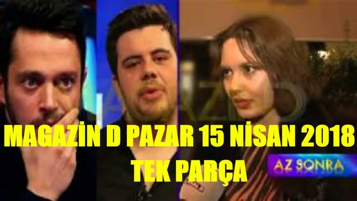 Magazin D Pazar   Full Tek Parça   15 Nisan 2018