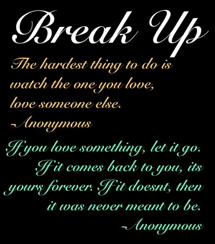 Quotes About Forgetting Your Crush: Break Up Quotes