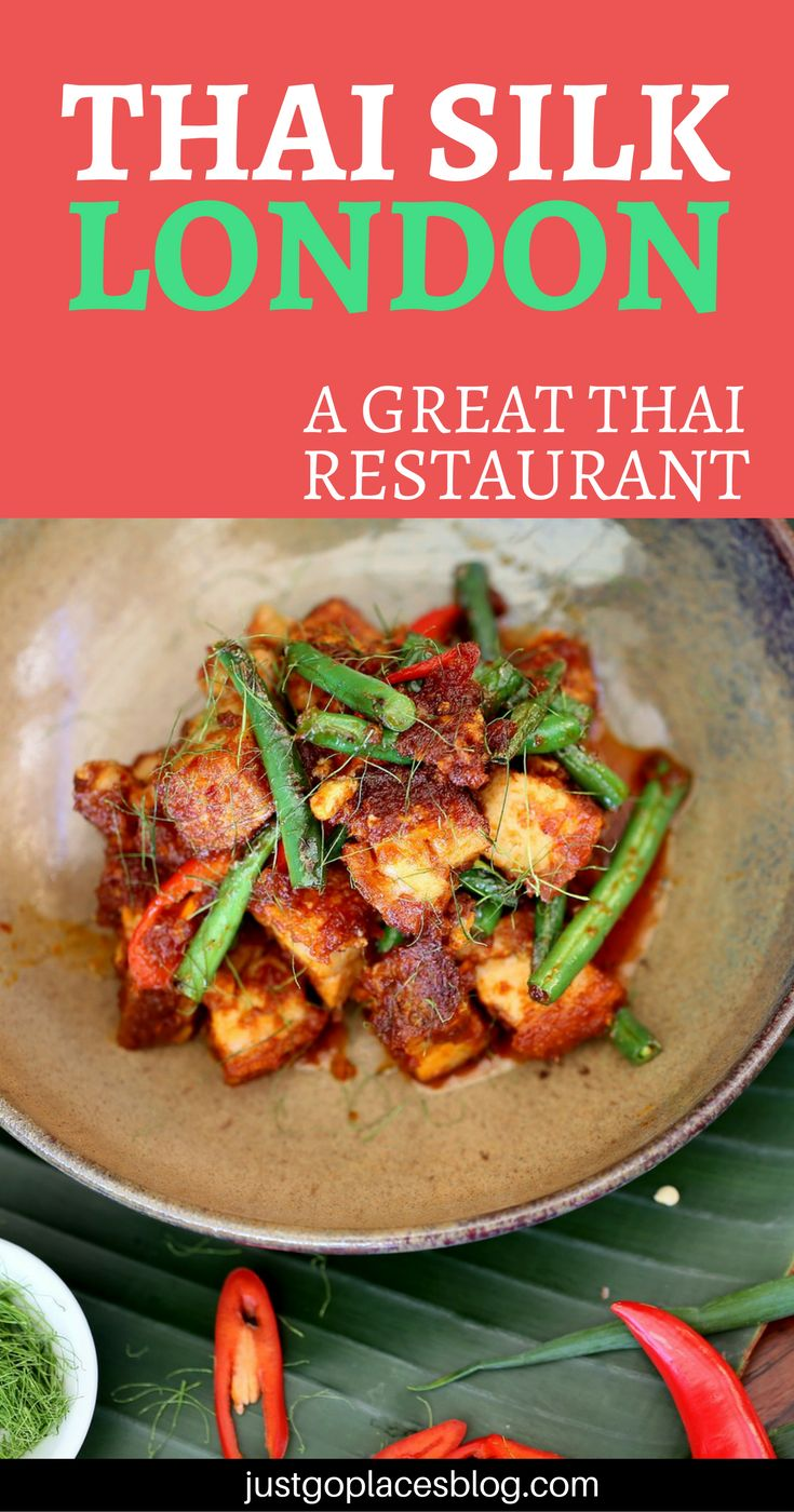Why Thai Silk restaurant might be the best London thai restaurant. Discover what makes this London Thai food so good! | London best restaurants | London food - via @justgoplaces