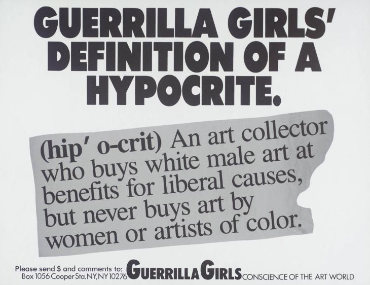 Guerrilla Girls 'Guerrilla Girls' Definition Of Hypocrite', 1990 © courtesy www.guerrillagirls.com