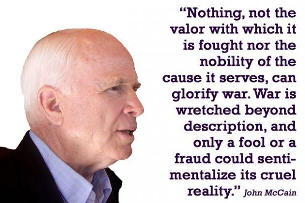 quotes about war: Senator John McCain