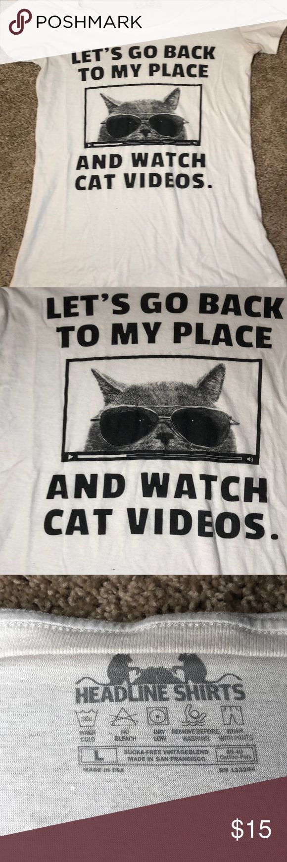 "Chive shirt I bought this from the Chive website. It says ""let's go back to my place and watch cat videos."" Size large. chive Tops Tees - Short Sleeve"