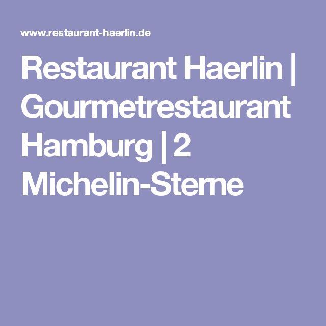 Restaurant Haerlin   Gourmetrestaurant Hamburg   2 Michelin-Sterne
