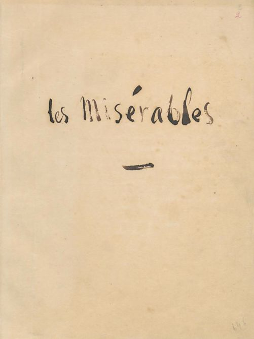 "b-sically: "" title page of the original, written copy of Les Misérables by Victor Hugo. Link to original transcript here """