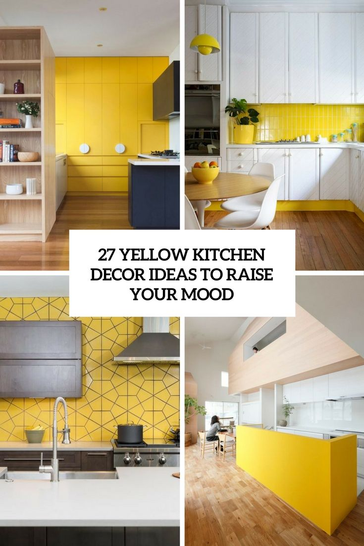 27 Yellow Kitchen Decor Ideas To Raise Your Mood Digsdigs In 2020 Yellow Kitchen Decor Kitchen Decor Grey Black Kitchen Decor