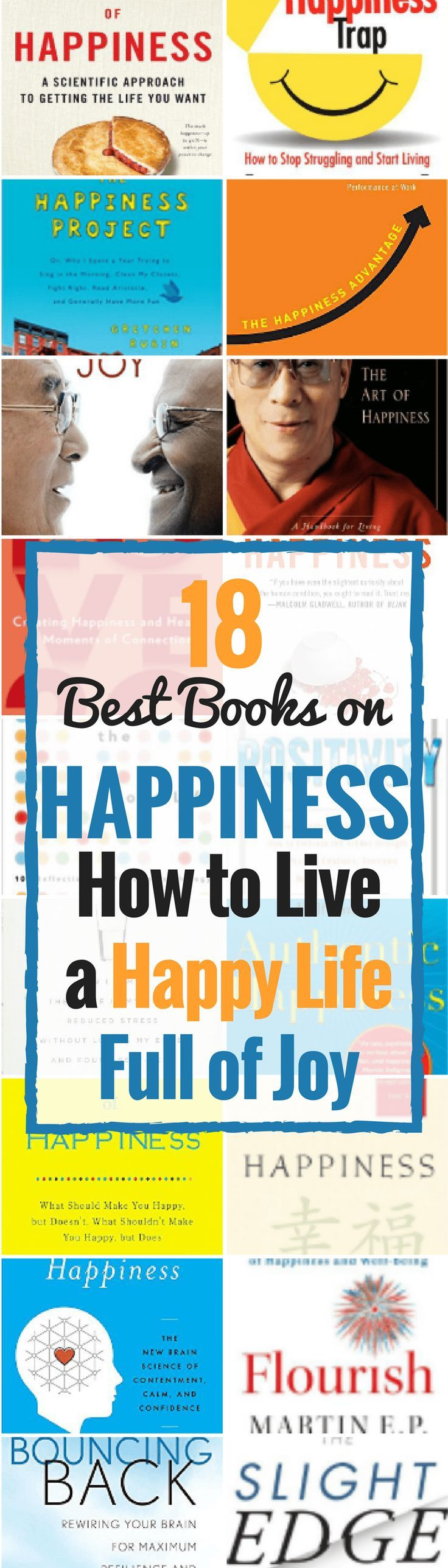 happiness books -yHow to Live a Happy Life Full of Joy | Books about happiness | Self help books | self improvement books #happiness #books #book #joy #mustread #wellness #healthyliving #healthylifestyle #happy #reading #Nonfiction #selfimprovement #selfcare