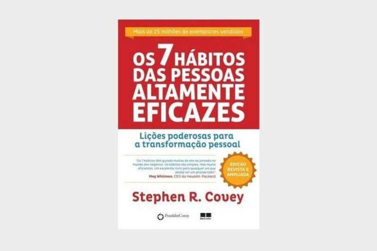 """""""Os 7 hábitos das pessoas altamente eficazes"""""""