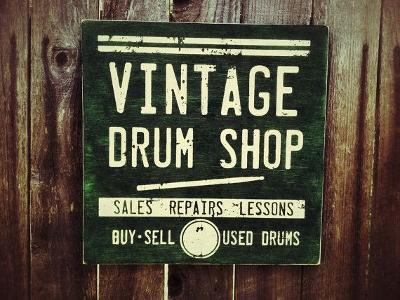 Green Vintage Drum Shop wood Sign Primitive by LuckyArmadillo, $16.99