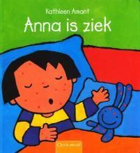 Anna is ziek - Kathleen Amant