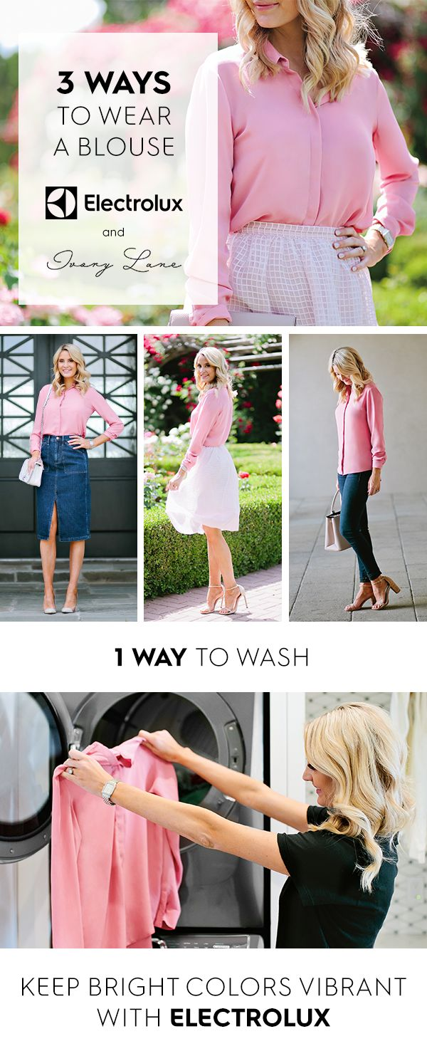 Everyone should have one classic, lightweight blouse in their closet. Fashion blogger @emilyjacks shows three different ways to style this closet essential and one way to keep it bright and vibrant -- the new Electrolux Washer with SmartBoost Technology.
