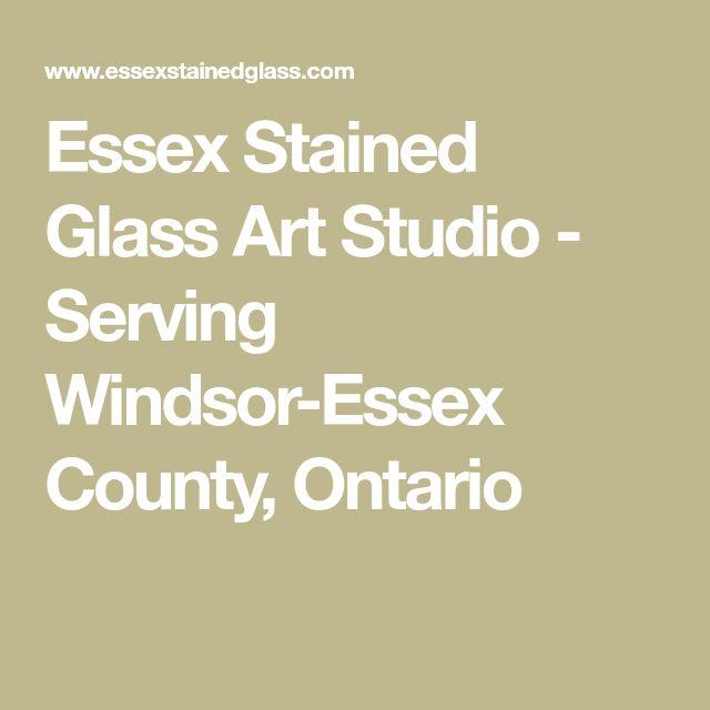 Essex Stained Glass Art Studio - Serving Windsor-Essex County, Ontario