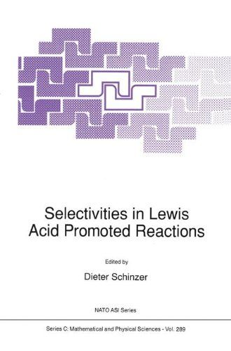 Selectivities in Lewis Acid Promoted Reactions (Nato Science Series C:)  Used Book in Good Condition