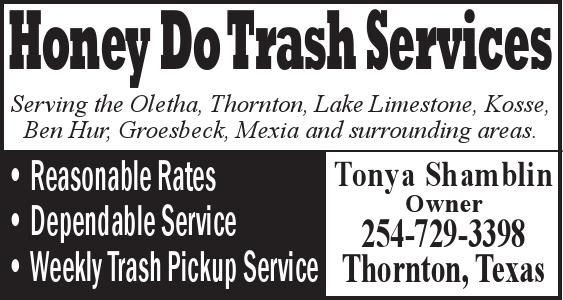Honey Do Trash Services    Serving the Oletha, Thornton, Lake Limestone, Kosse, Ben Hur, G... | Honey Do Trash Services - Thornton, TX #texas #FairfieldTX #Thornton TX #MexiaTX #GroesbeckTX #shoplocal #localTX