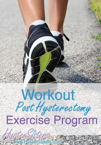 Workout | Post-op Hysterectomy Exercise Program | HysterSisters