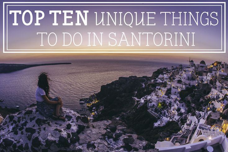 Here are 10 totally UNIQUE things to do when visiting Santorini... Perfect for planning your travels to this beautiful Greek Island!
