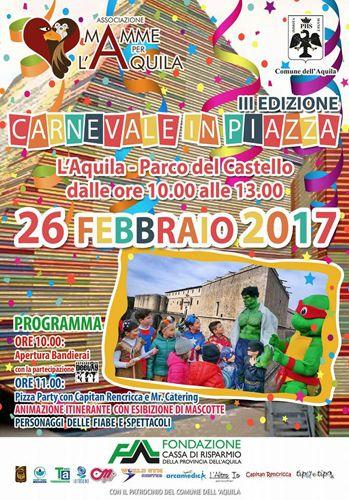 LAquila torna il Carnevale in Piazza! con  spettacoli pizza party musica e bandierai