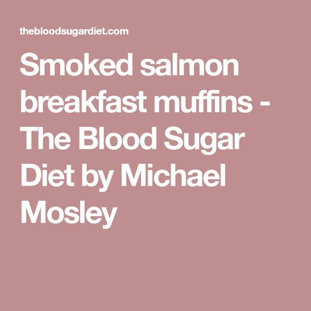 Smoked salmon breakfast muffins - The Blood Sugar Diet by Michael Mosley