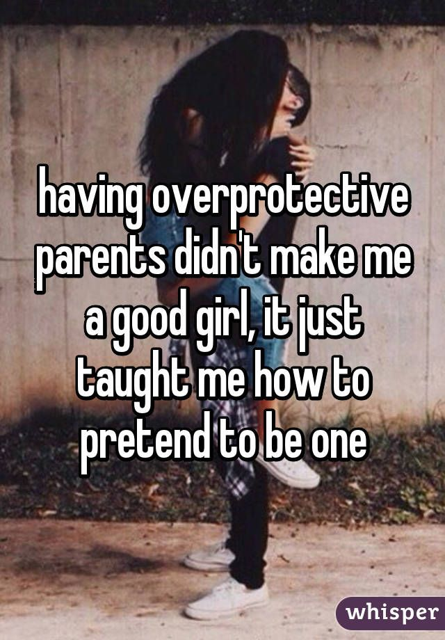 Whisper App. Confessions from children of overprotective parents.