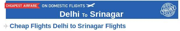 Delhi to Srinagar Flight Tickets- Book your air tickets from Delhi to Srinagar at affordable prices through Goibibo.com. There are many airlines which provide connecting flight from Delhi to Srinagar like Jet Airways, Air India, Goair etc. The lowest airfare for this route is  Rs 2909. At Goibibo, one can check the airfares, departure and arrival time of flights and then book your air tickets accordingly.