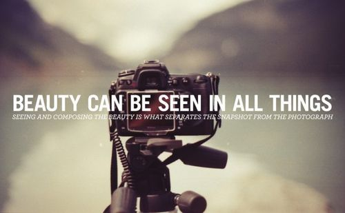 photograph quotes Google Search – Photography Quote
