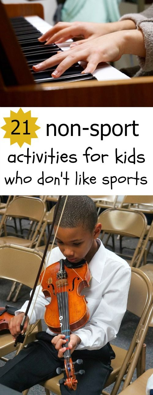 21 Fun Non Sport Activities for Kids Who Don't Like Competitive Sports