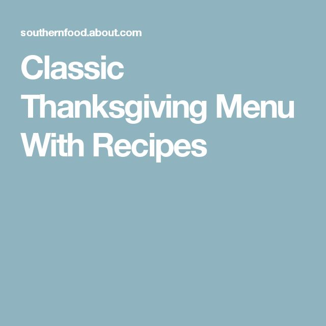 Classic Thanksgiving Menu With Recipes