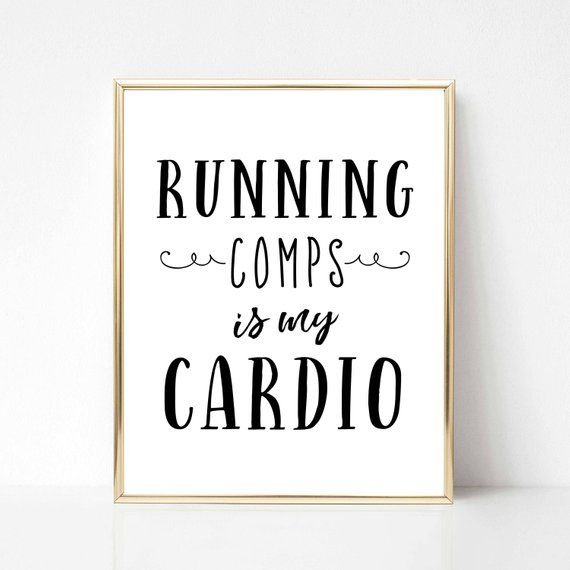 Running Comps is My Cardio Real Estate Quote Printable Gift   Real Estate Wall Art Office Decor   Real Estate Agent Co-Worker GiftLynsey Moore – Digital Cinderella