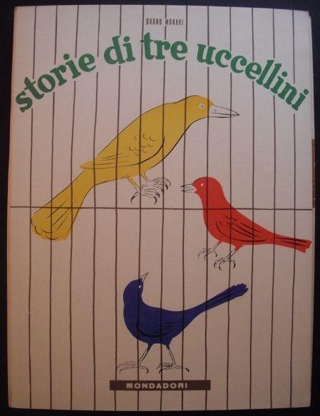 Storie Di Tre Uccellini. Bruno Munari.