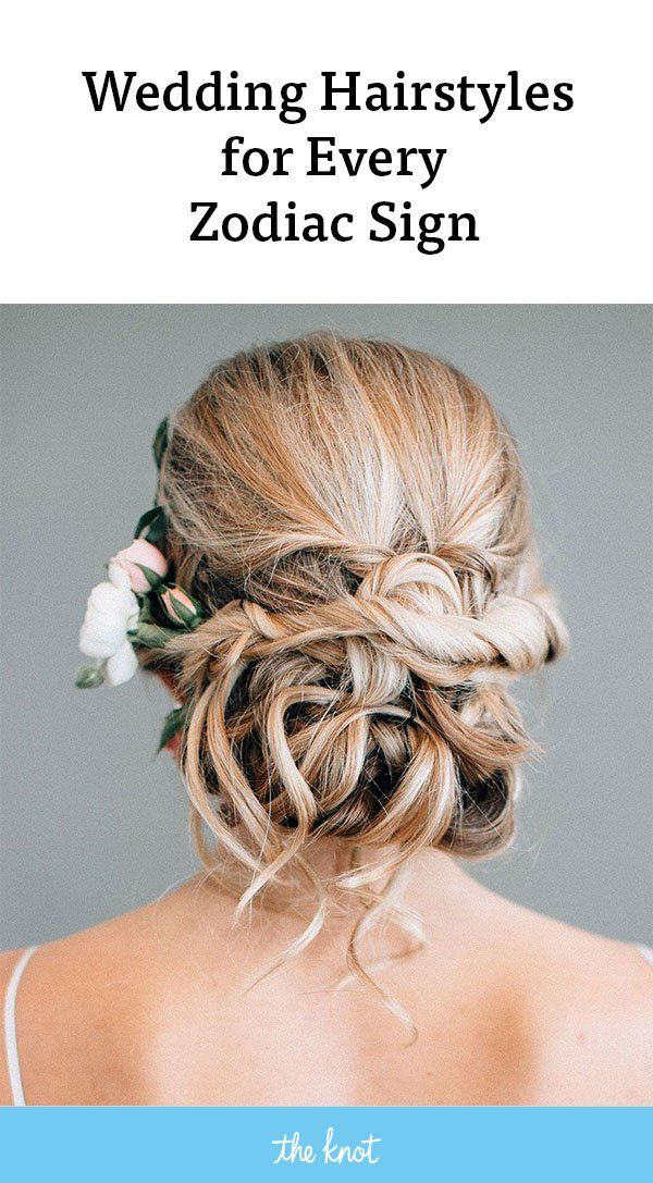Wedding Hairstyles For Every Zodiac Sign Wedding Hairstyles