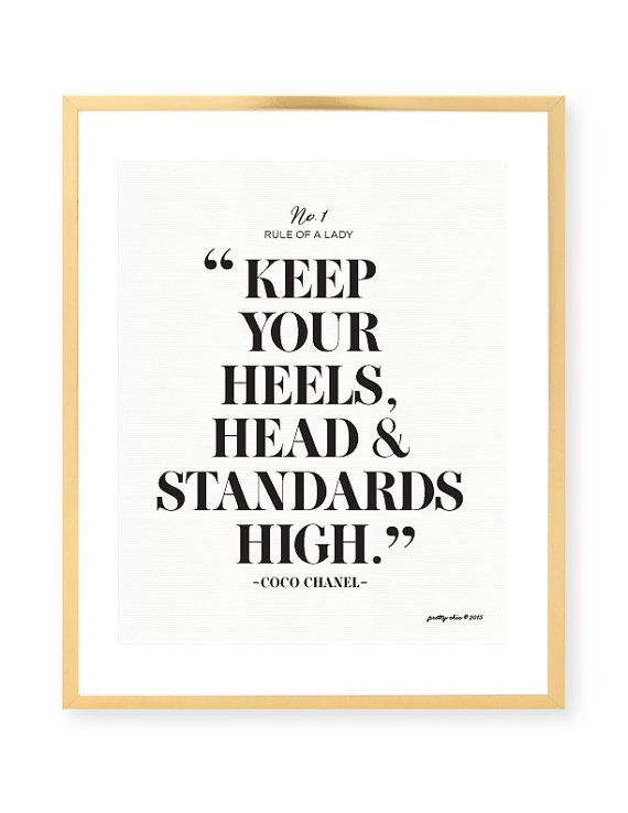 Keep Your Heels Head & Standards High Print Bar by prettychicsf