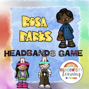 #BlackHistoryMonthWithTpT This Rosa Parks Headbands game will put a new spin on your study of Rosa Parks this year! Headbands games are great for ice breakers, warmups, and review! Easy to use as a whole class activity or at a center. While playing a commercial version of this game with our