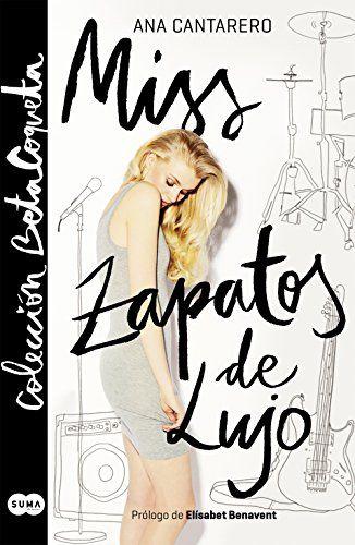 Descargar Miss Zapatos de Lujo de Ana Cantarero Kindle, PDF, eBook, Miss Zapatos de Lujo PDF Gratis