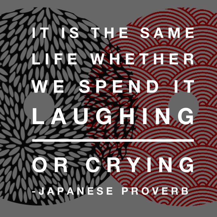 Japanese  proverb.