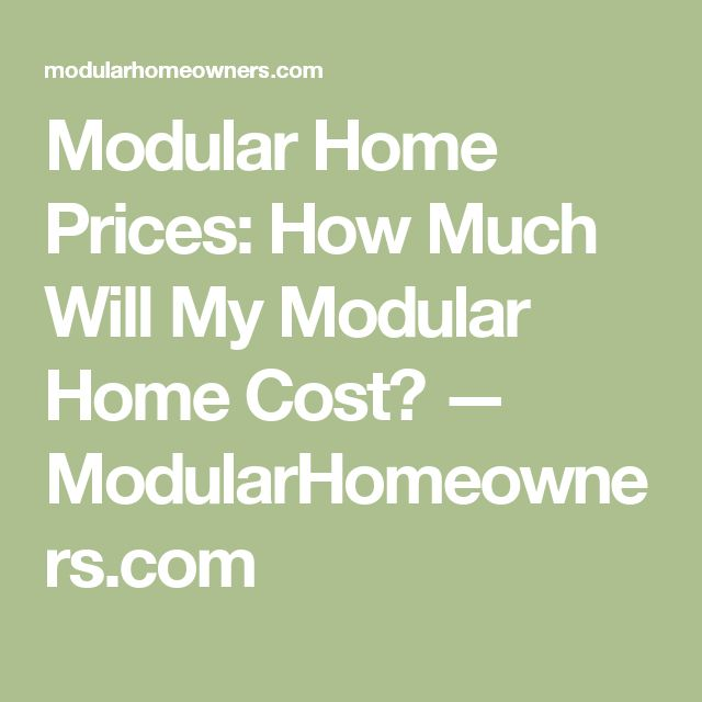 How Much Does It Cost To Build A Modular Home best 25+ modular home prices ideas only on pinterest | country